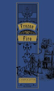 9781584741923: Frozen Fire (The Fatherland Series)
