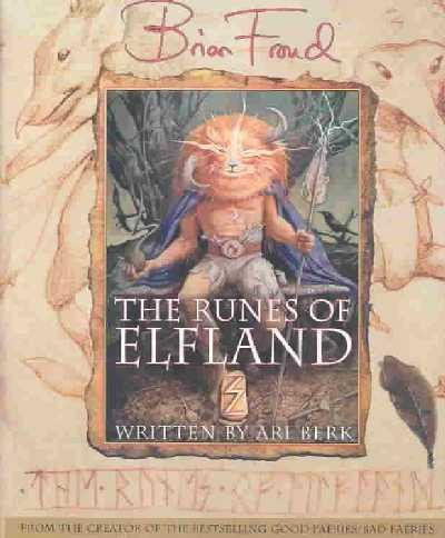 9781584745280: Brian Froud's the Runes of Elfland: Visions and Stories from the Faerie Alphabet
