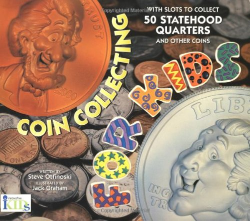 9781584760498: Coin Collecting for Kids