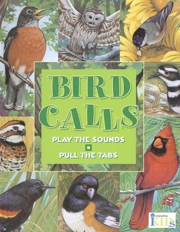 Bird Calls (Hear and There Books): Gallo, Frank; Lohstoeter