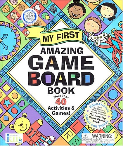 9781584762010: My First Amazing Game Board Book