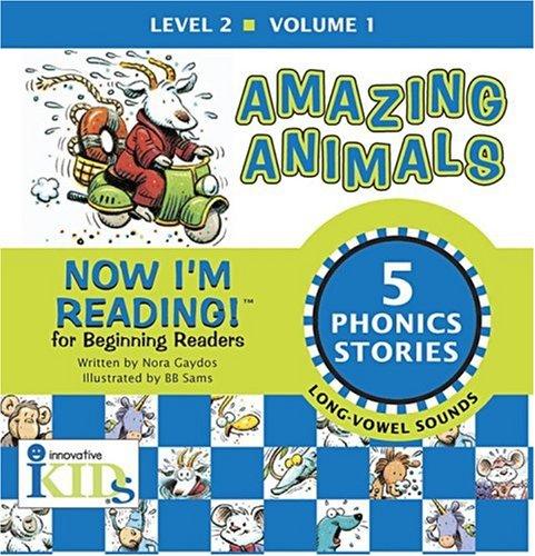 Now I'm Reading!: Amazing Animals - Volume 1: Level 2 (9781584762447) by Nora Gaydos