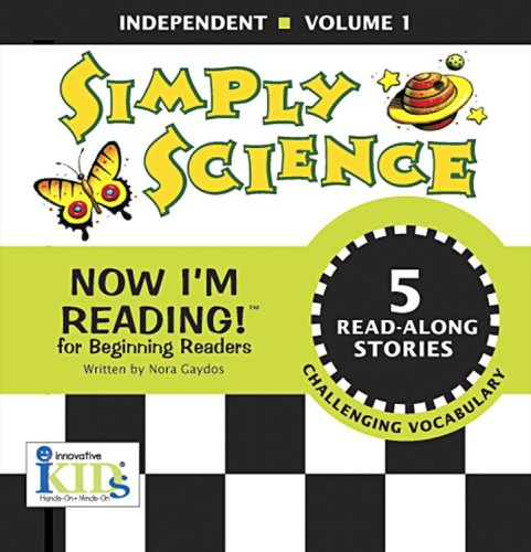 Simply Science: Independent (Now I'm Reading): Gaydos, Nora