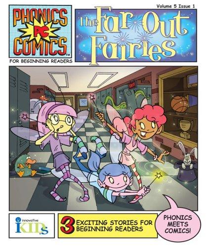 Phonics Comics: The Far Out Fairies (Phonics Comics (Numbered No Level)): Katschke, Judy