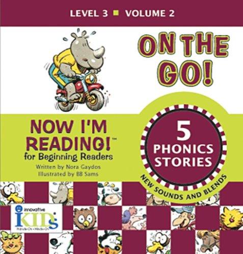 9781584764304: Now I'm Reading!: On the Go! - Volume 2 (Now I'm Reading!: Level 3)