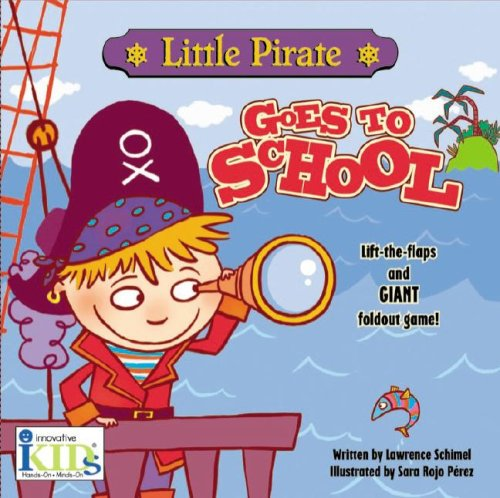 9781584765455: Little Pirate Goes to School