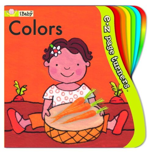 9781584766551: E-Z Page Turners: Colors (iBaby: E-Z Page Turners)