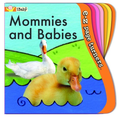 9781584766568: E-Z Page Turners: Mommies and Babies (iBaby, E-Z page turners)