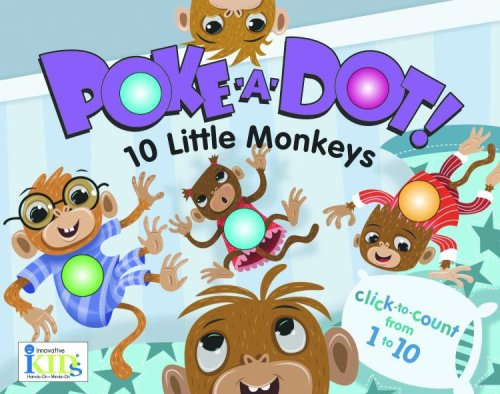 9781584769385: Poke-A-Dot: 10 Little Monkeys (30 Poke-able poppin; dots)