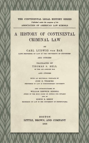 9781584770138: A History of Continental Criminal Law (Continental Legal History Series)