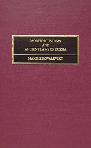 9781584770176: Modern Customs and Ancient Laws of Russia: Being the Ilchester Lectures for 1889-90