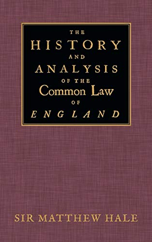 9781584770244: The History and Analysis of the Common Law of England