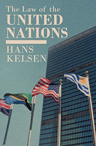 9781584770770: The Law of the United Nations: A Critical Analysis of Its Fundamental Problems