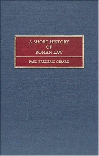 9781584770787: A Short History of Roman Law