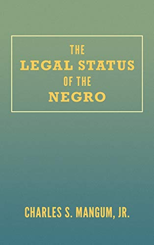 9781584770817: The Legal Status of the Negro