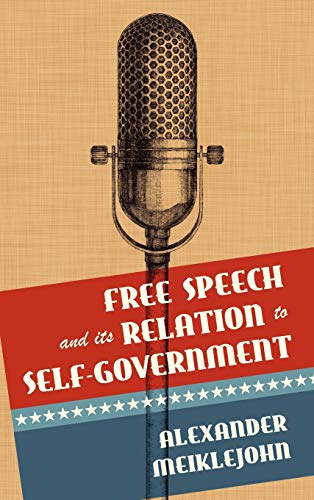 9781584770879: Free Speech and its Relation to Self-Government