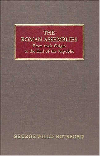 9781584771654: The Roman Assemblies from Their Origin to the End of the Republic