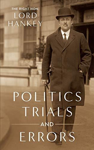 9781584772286: Politics, Trials and Errors