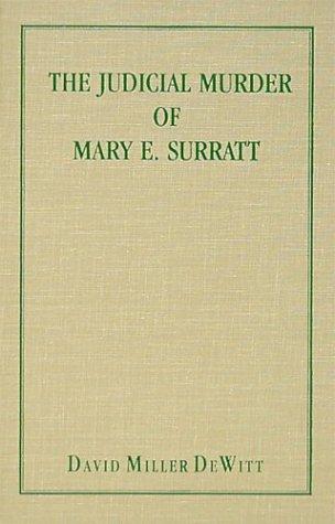 9781584773528: The Judicial Murder of Mary E. Surratt [1895]