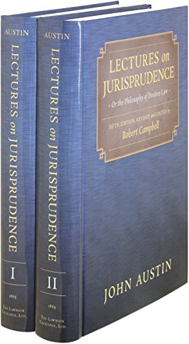 9781584774297: Lectures on Jurisprudence, Or, the Philosophy of Positive Law . 5th ed. (1885) 2 Vols.