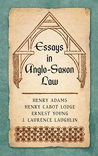 9781584774358: Essays in Anglo-Saxon Law (1876)