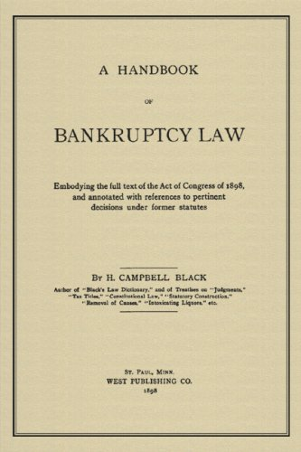 9781584775324: A Handbook Of Bankruptcy Law: Embodying The Full Text Of The Act Of Congress Of 1898, And Annotated With References To Pertinent Decisions Under Former Statutes