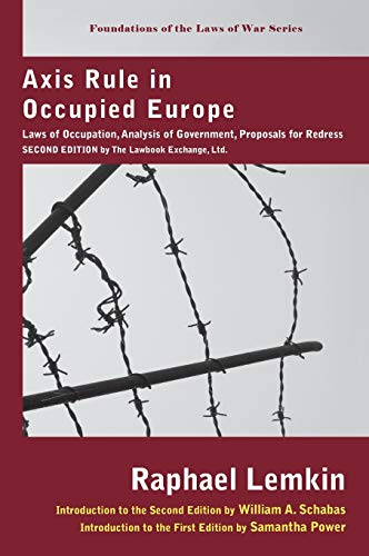 Axis Rule in Occupied Europe: Raphael Lemkin