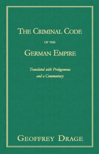 9781584775935: The Criminal Code Of The German Empire