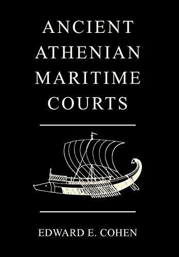 9781584776611: Ancient Athenian Maritime Courts