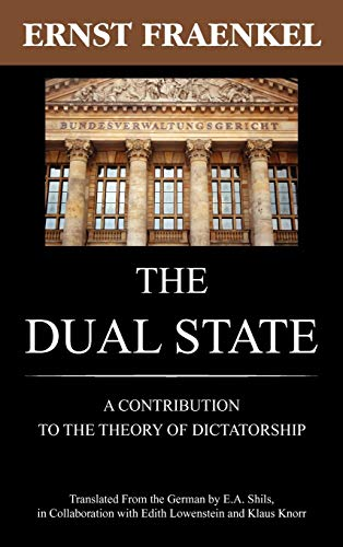 9781584776710: The Dual State: A Contribution To The Theory Of Dictatorship