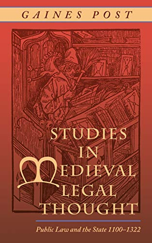 9781584776925: Studies in Medieval Legal Thought: Public Law And the State, 1100-1322