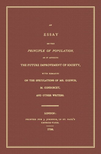 9781584777281: An Essay on the Principle of Population: As It Affects the Future Improvement of Society, With Remarks on the Speculation of Mr. Godwin, M. Condorcet, and Others