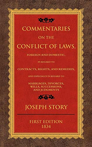 9781584777731: Commentaries on the Conflict of Laws, Foreign and Domestic, in Regard to Contracts, Rights, and Remedies, and Especially in Regard to Marriages, Divorces, Wills, Successions, and Judgments.