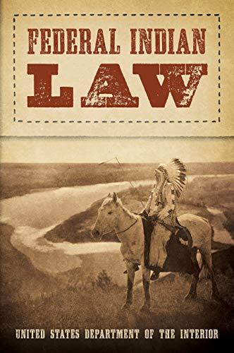 Federal Indian Law: Elmer F. Bennett