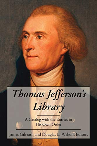 9781584778240: Thomas Jefferson's Library: A Catalog with the Entries in His Own Order.