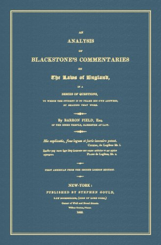 An Analysis of Blackstone's Commentaries on the: Barron Field, Sir