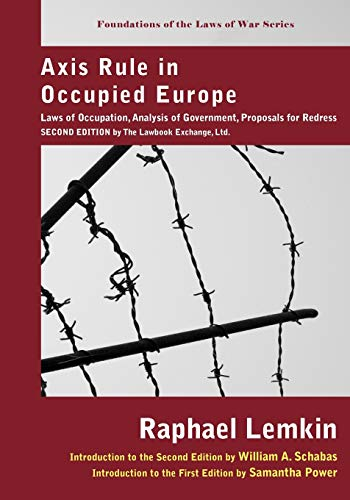 Axis Rule in Occupied Europe: Laws of: Lemkin, Raphael