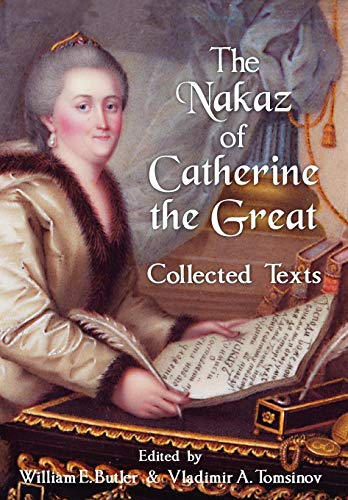 9781584779926: The Nakaz of Catherine the Great: Collected Texts. (English, Russian, Latin, French and German Edition)