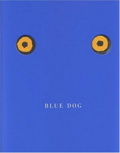 Blue Dog: George Rodrigue