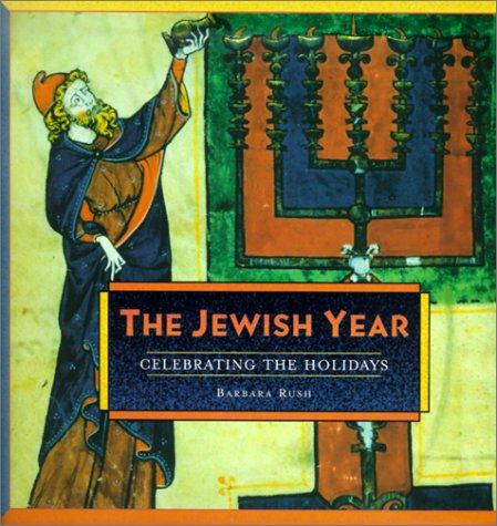 9781584790303: Jewish Year: Celebrating the Holidays