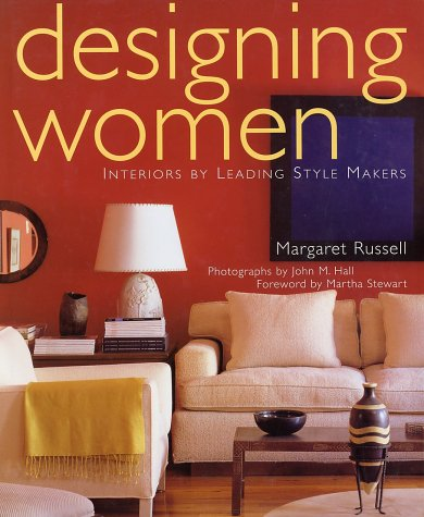 9781584790457: Designing Women: Interiors By Leading Style-Makers