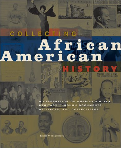 Collecting African American History: A Celebration of