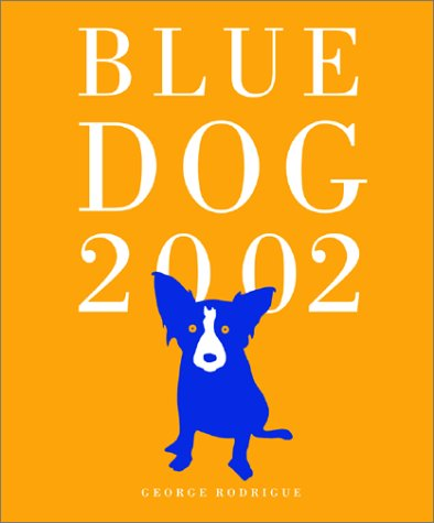 9781584790730: Blue Dog 2002 Engagement Calendar with Planner