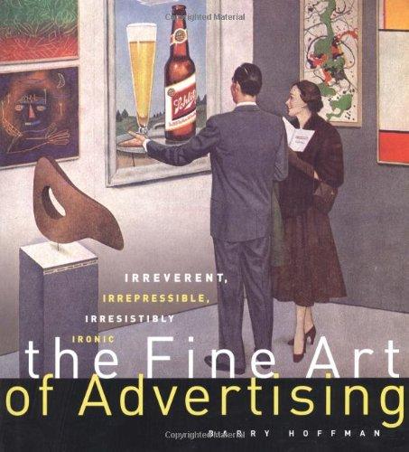 9781584792222: The Fine Art of Advertising