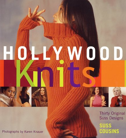 9781584792260: Hollywood Knits: Thirty Original Suss Designs