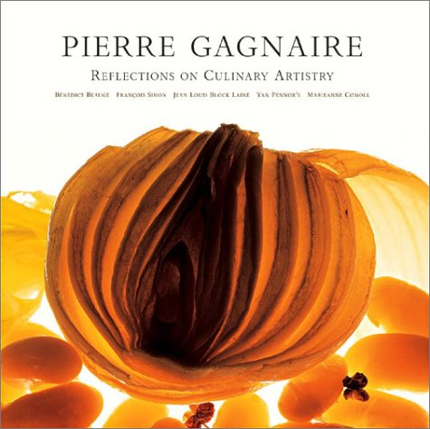 Pierre Gagnaire: Reflections on Culinary Artistry: Benedict Beauge; Francois Simon; Pierre Gagnaire
