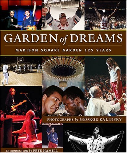 9781584793434: Garden of Dreams: Madison Square Garden 125 Years