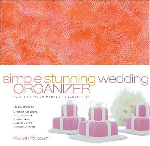 9781584793489: Simple Stunning Wedding Organizer: Planning Your Perfect Celebration