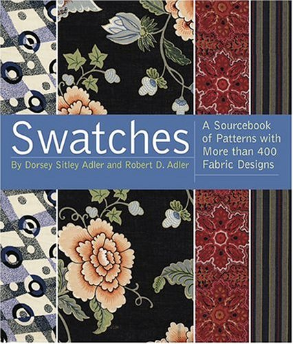 9781584794196: Swatches: A Sourcebook of Patterns with More Than 600 Fabric Designs