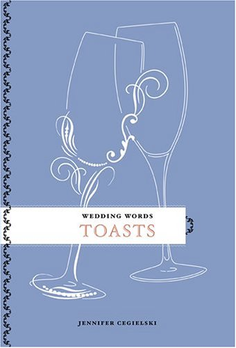 9781584794271: Wedding Words: Toasts